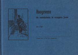 Hoogeveen de veenkolonie in vroegere jaren (2e-hands)