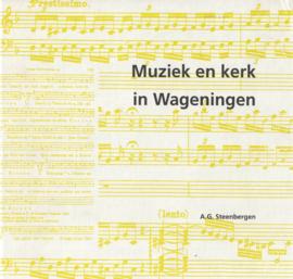 Muziek en kerk in Wageningen