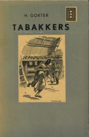 Tabakkers - Tweede bundel schetsen uit het plantersleven op Sumatra's Oostkust