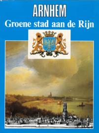 Arnhem - Groene stad aan de Rijn (2e-hands)