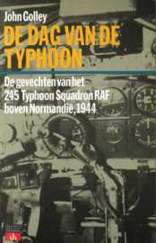 De dag van de Typhoon - De gevechten van het 245 Typhoon Squadron RAF boven Normandië, 1944