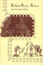 Katholiek Renkum - Heelsum door de eeuwen heen (2e-hands)