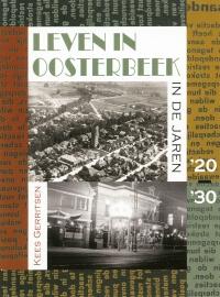 Leven in Oosterbeek in de jaren '20-'30 (als nieuw)