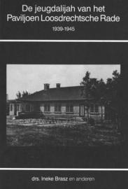 De jeugdalijah van het Paviljoen Loosdrechtsche Rade 1939-1945 (2e-hands)