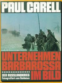 Unternehmen Barbarossa im Bild - Der Russlandkrieg Fotografiert von Soldaten