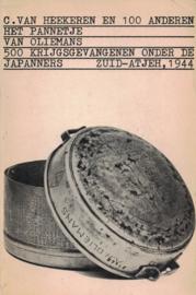 Het pannetje van Oliemans - Vijfhonderd krijgsgevangenen onder de Japanners, Zuid-Atjeh 1944