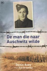De man die naar Auschwitz wilde - de Britse soldaat die uit Vrije wil Auschwitz binnenging