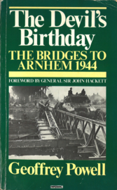 The Devil's Birthday - The Bridges to Arnhem 1944