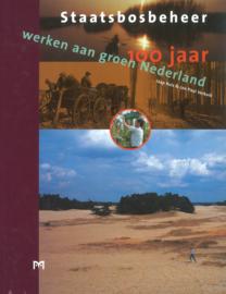 Staatsbosbeheer 100 jaar werken aan groen Nederland (2e-hands)