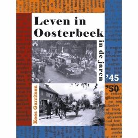 Leven in Oosterbeek in de jaren '45-50' (als nieuw)
