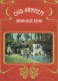 Oud Arnhem begin deze eeuw (2e-hands)