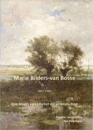 Marie Bilders-Van Bosse 1837-1900 (nieuw)