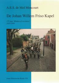 De Johan Willem Friso Kapel - 175 jaar 'Blinken of verzinken' 1819-1994