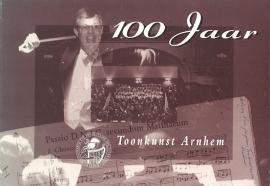 100 Jaar toonkunst Arnhem (2e-hands)