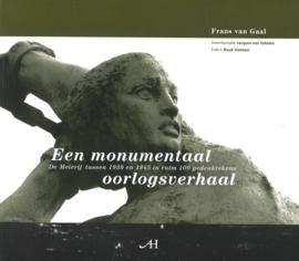 Een monumentaal oorlogsverhaal - De meierij tussen 1939 en 1945 in ruim 100 gedenktekens