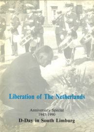 Liberation of the Netherlands - Aniversary Special 1945-1990 D-Day in South Limburg