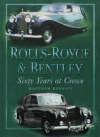 Rolls-Royce & Bentley - Sixty Years at Crew