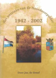 Het ontstaan van de Noordoostpolder 1942-2002