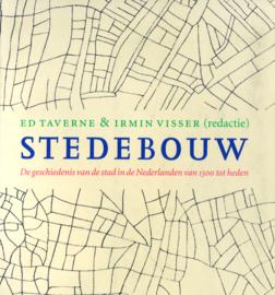 Stedebouw - De geschiedenis van de stad in de Nederlanden van 1500 tot heden