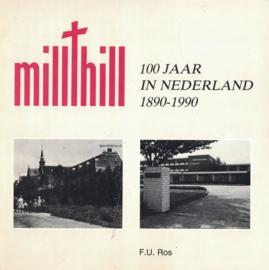 Mill Hill - 100 jaar in Nederland 1890-1990