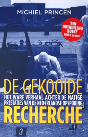 De gekooide recherche - Het ware verhaal achter de matige prestaties van de Nederlandse opsporing