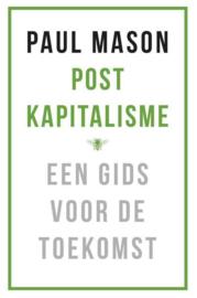 Post kapitalisme - Een gids voor de toekomst