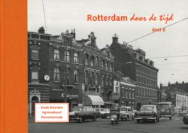 Rotterdam door de tijd deel 6 - Oude Noorden, Agniesebuurt en Provenierswijk