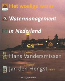 Het woelige water - Watermanagement in Nederland