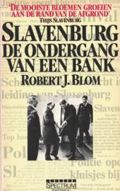 Slavenburg - De ondergang van een bank