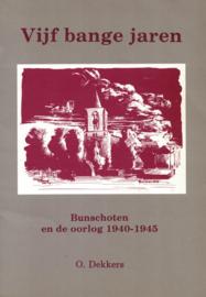 Vijf bange jaren - Bunschoten en de oorlog 1940-1945