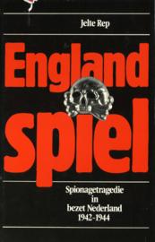 England Spiel - Spionagetragedie in bezet Nederland 1942-1944