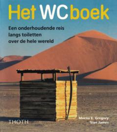 Het WC boek - Een onderhoudende reis langs toiletten over de hele wereld