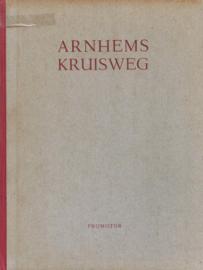 Arnhems Kruisweg (2e-hands)