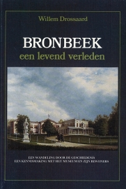 Bronbeek een levend verleden (2e-hands)