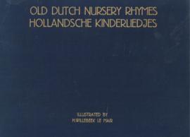 Old Dutch Nursery Rhymes - Hollandsche kinderliedjes