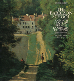 The Barbizon School - And 19th Century French Landscape Painting