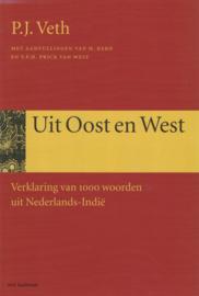 Uit Oost en West - Verklaring van 1000 woorden uit Nederlands-Indië