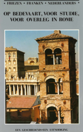Op bedevaart, voor studie, voor overleg in Rome