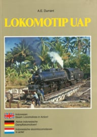 Lokomotip UAP - Indonesian Steam Locomotives in action ! Aktive Indonesische Dampflokomotiven! Indonesische stoomlocomotieven in aktie !