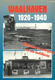 Waalhaven 1920-1940 Ontstaan en ondergang van een luchthaven