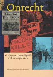 Onrecht - Oorlog en rechtvaardigheid in de twintigste eeuw