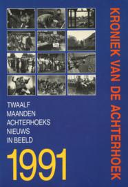 Kroniek van de Achterhoek - Twaalf maanden Achterhoeks nieuws in beeld 1991