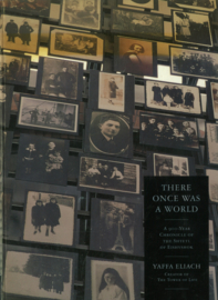 There once was a World - A 900-Year Chronicle of The Shtetl of Eishyshok