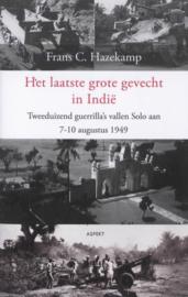 Het laatste grote gevecht in Indië - Tweeduizend guerrilla's vallen Solo aan 7-10 augustus 1949