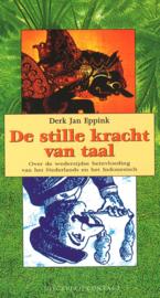 De stille kracht van taal - Over de wederzijdse beïnvloeding van het Nederlands en het Indonesisch
