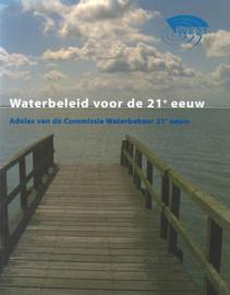 Waterbeleid voor de 21e eeuw - Advies van de Commissie Waterbeheer 21e eeuw