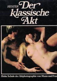 Der klassische Art - Hohe Schule der Aktphotographie von Mann und Frau