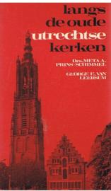 Langs de oude Utrechtse kerken