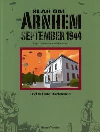 Slag om Arnhem, een historisch beeldverhaal, deel 2: Hotel Hartenstein (nieuw)