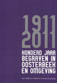 Honderd jaar begraven in Oosterbeek en omgeving (2e-hands)